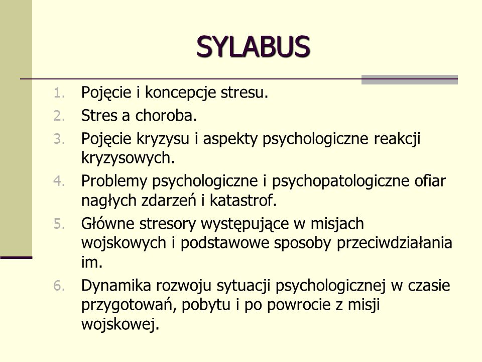 SYLABUS Pojęcie i koncepcje stresu. Stres a choroba.