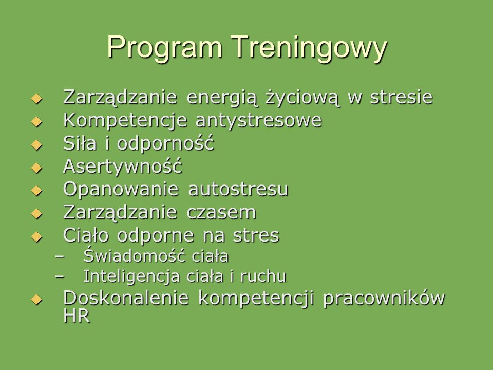 Program Treningowy Zarządzanie energią życiową w stresie