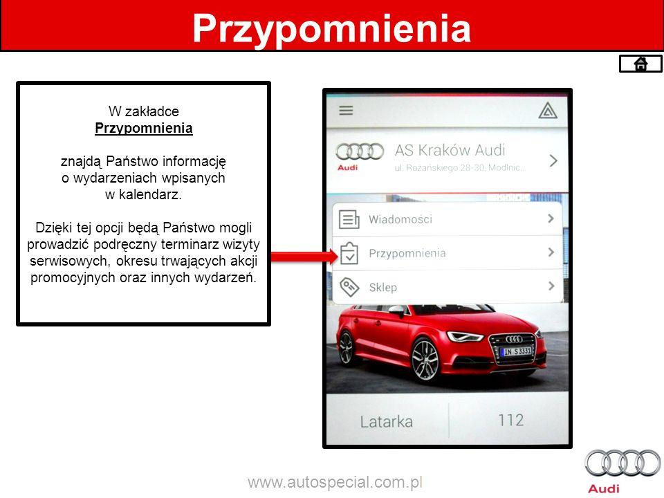 Przypomnienia www.autospecial.com.pl W zakładce Przypomnienia