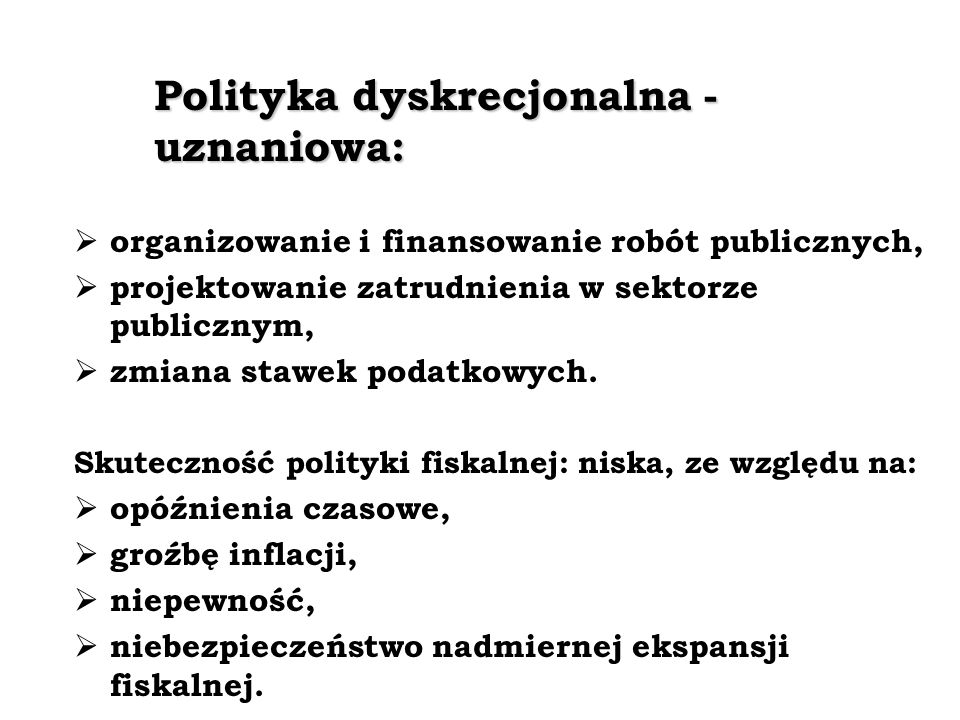 Polityka dyskrecjonalna - uznaniowa: