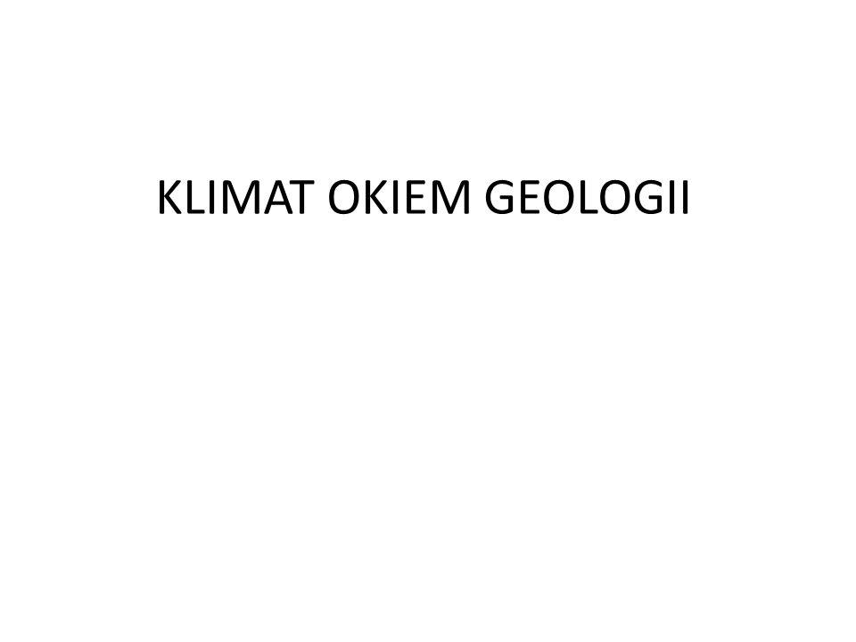 KLIMAT OKIEM GEOLOGII