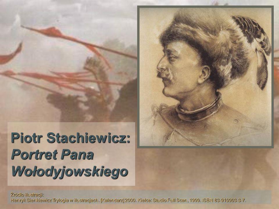Piotr Stachiewicz: Portret Pana Wołodyjowskiego