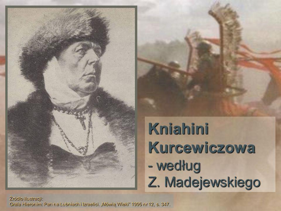 Kniahini Kurcewiczowa - według Z. Madejewskiego