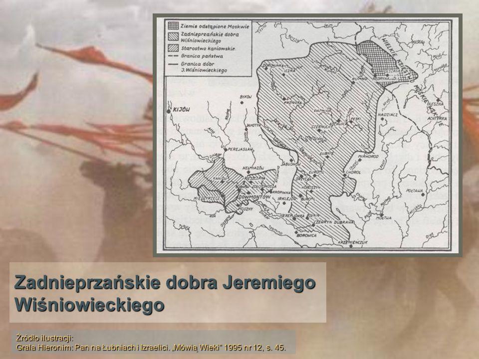 Zadnieprzańskie dobra Jeremiego Wiśniowieckiego