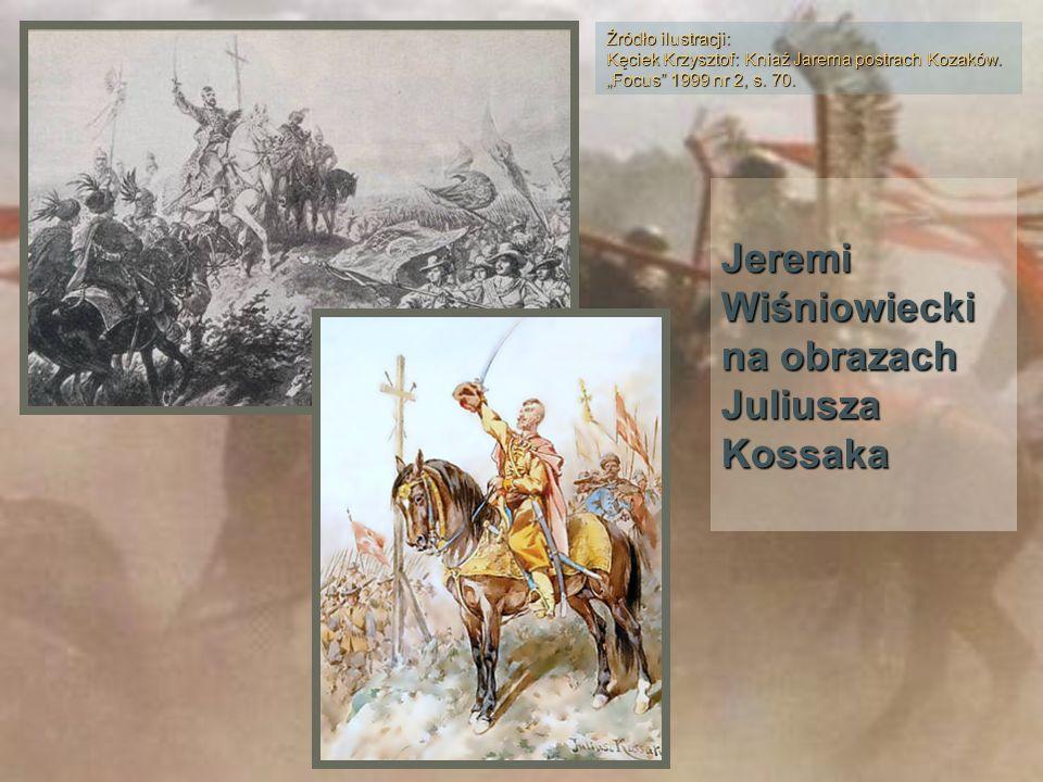 Jeremi Wiśniowiecki na obrazach Juliusza Kossaka