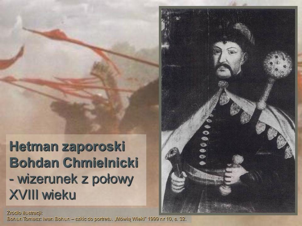 Hetman zaporoski Bohdan Chmielnicki - wizerunek z połowy XVIII wieku