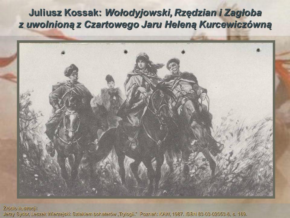 Juliusz Kossak: Wołodyjowski, Rzędzian i Zagłoba z uwolnioną z Czartowego Jaru Heleną Kurcewiczówną