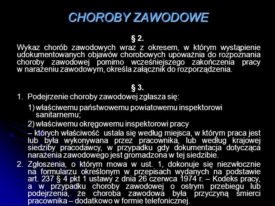 CHOROBY ZAWODOWE § 2.