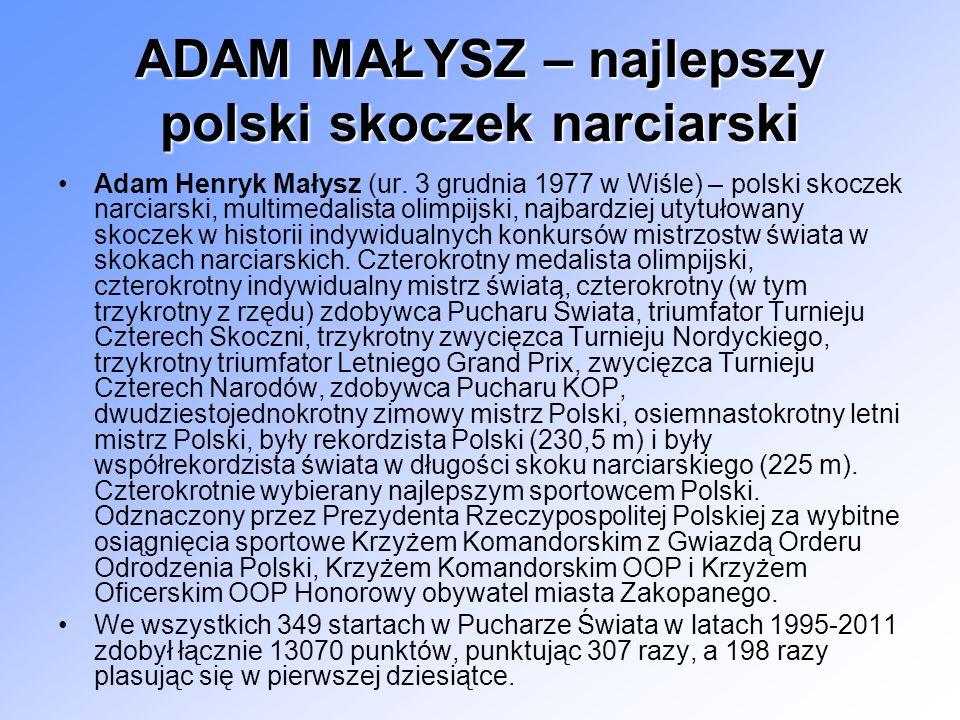 ADAM MAŁYSZ – najlepszy polski skoczek narciarski