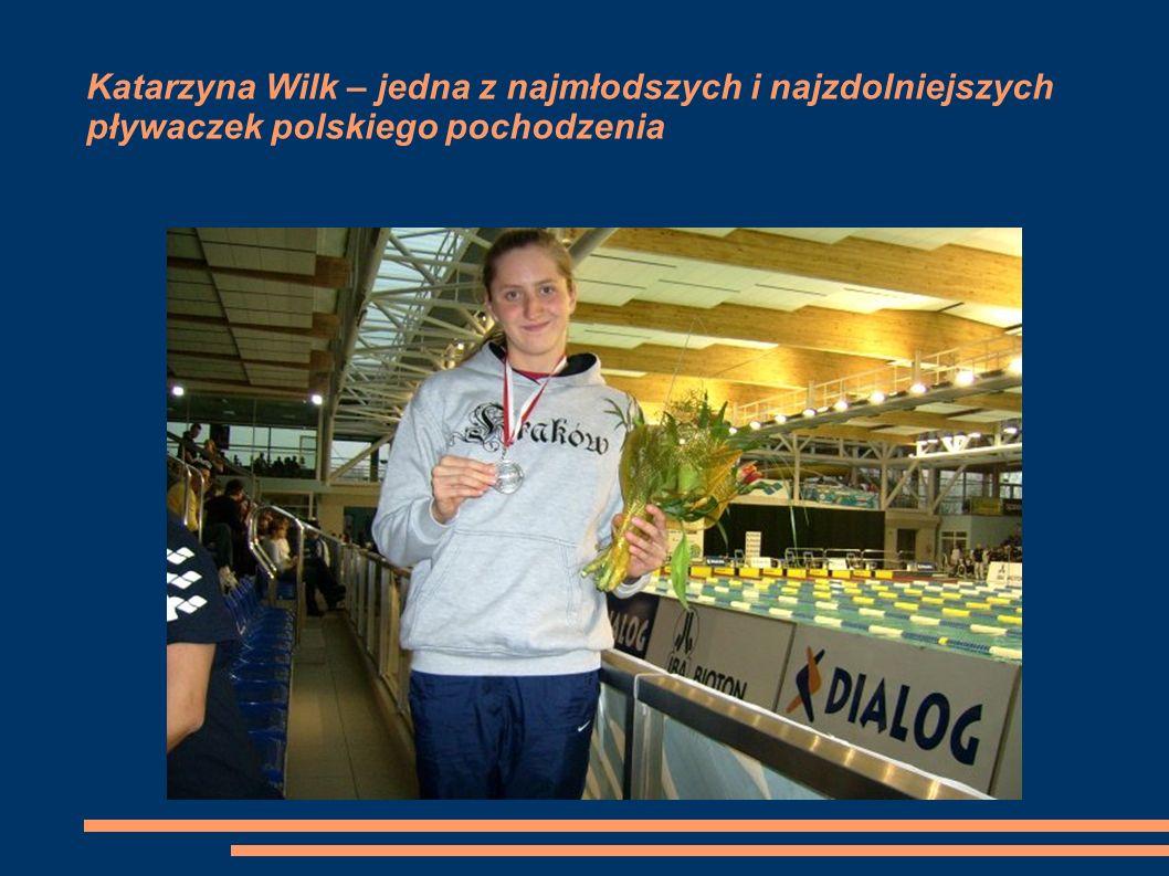 Katarzyna Wilk – jedna z najmłodszych i najzdolniejszych pływaczek polskiego pochodzenia