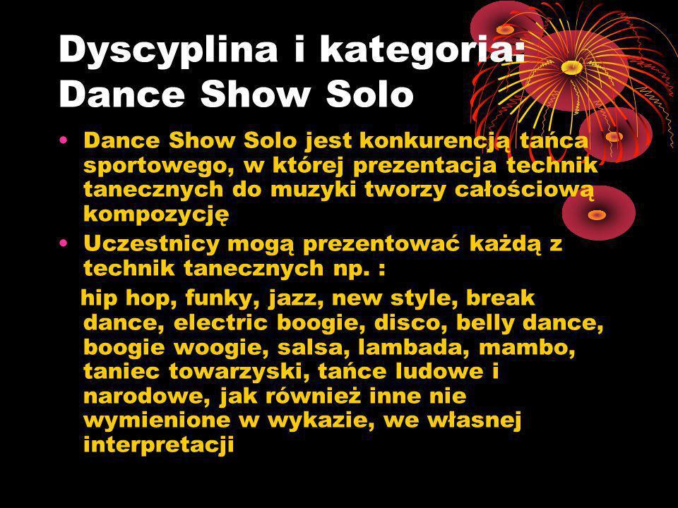 Dyscyplina i kategoria: Dance Show Solo