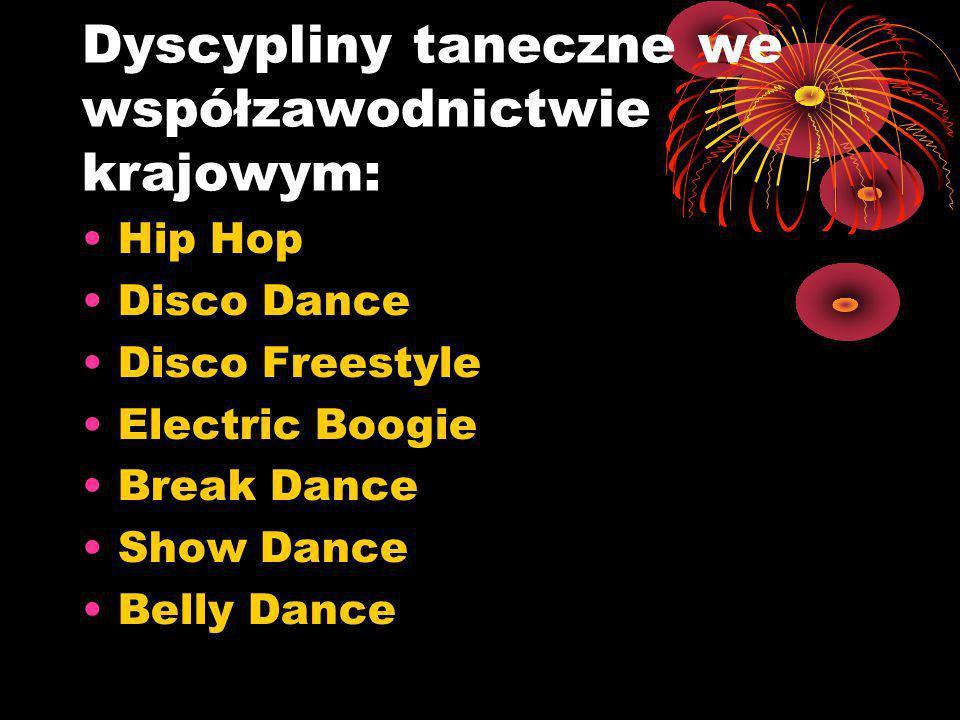 Dyscypliny taneczne we współzawodnictwie krajowym:
