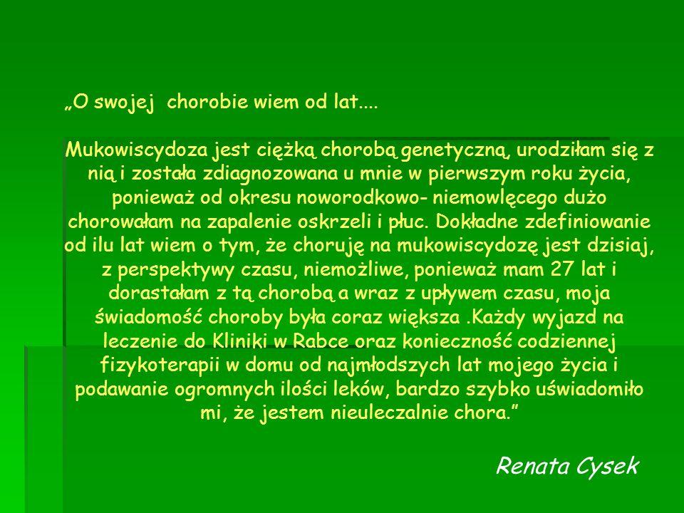 """Renata Cysek """"O swojej chorobie wiem od lat...."""