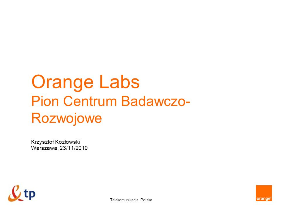 Orange Labs Pion Centrum Badawczo-Rozwojowe