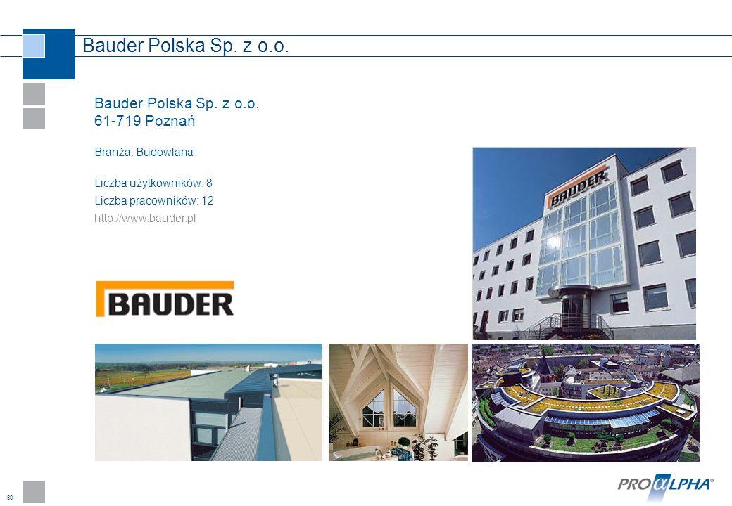 Bauder Polska Sp. z o.o. Bauder Polska Sp. z o.o. 61-719 Poznań