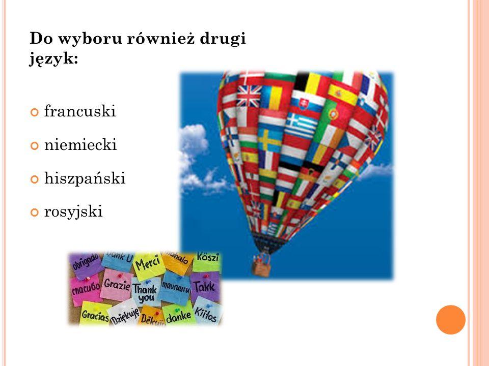 Do wyboru również drugi język: