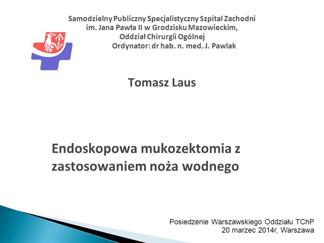 Endoskopowa mukozektomia z zastosowaniem noża wodnego
