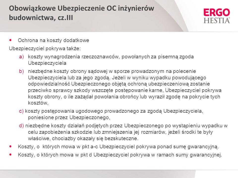 Obowiązkowe Ubezpieczenie OC inżynierów budownictwa, cz.III