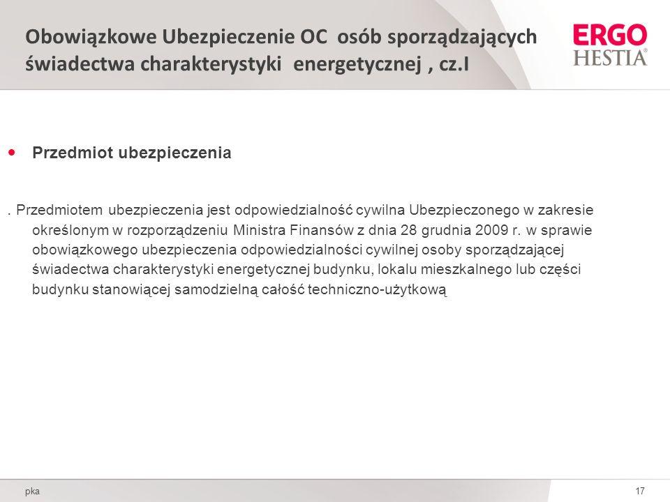 Obowiązkowe Ubezpieczenie OC osób sporządzających świadectwa charakterystyki energetycznej , cz.I