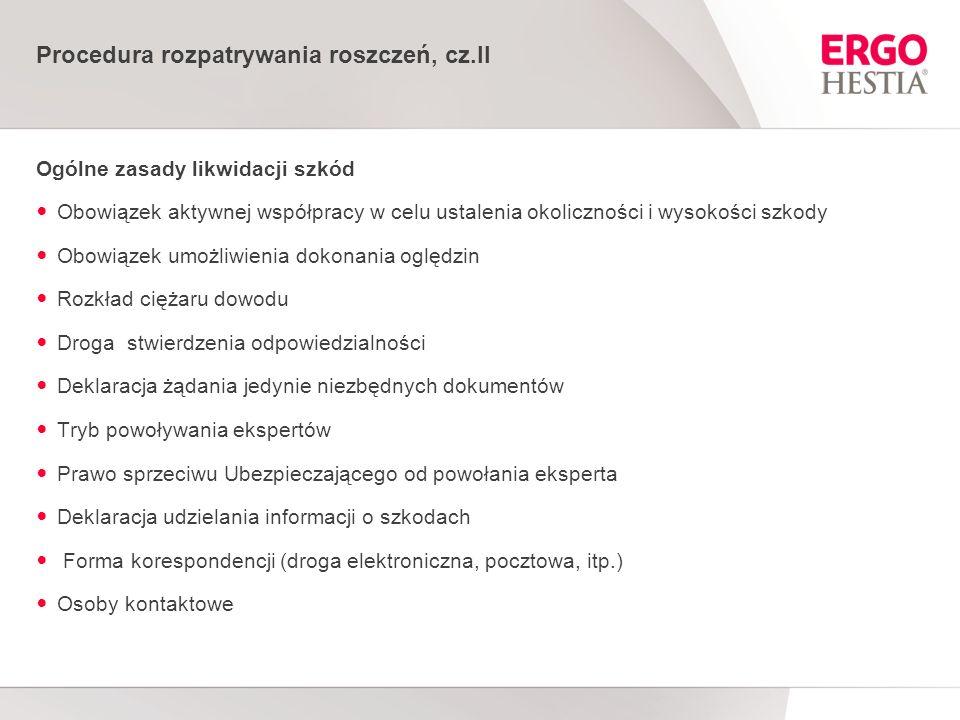Procedura rozpatrywania roszczeń, cz.II