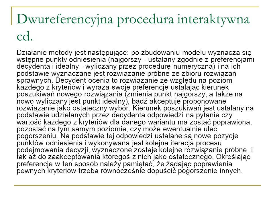 Dwureferencyjna procedura interaktywna cd.