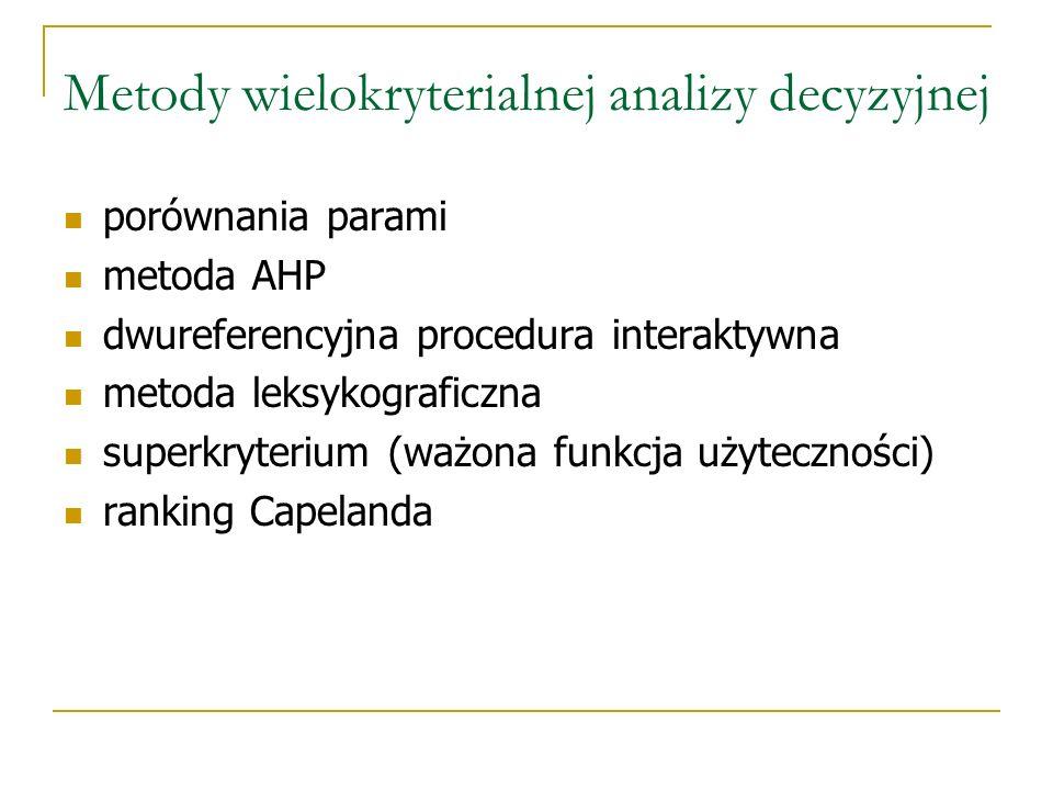 Metody wielokryterialnej analizy decyzyjnej