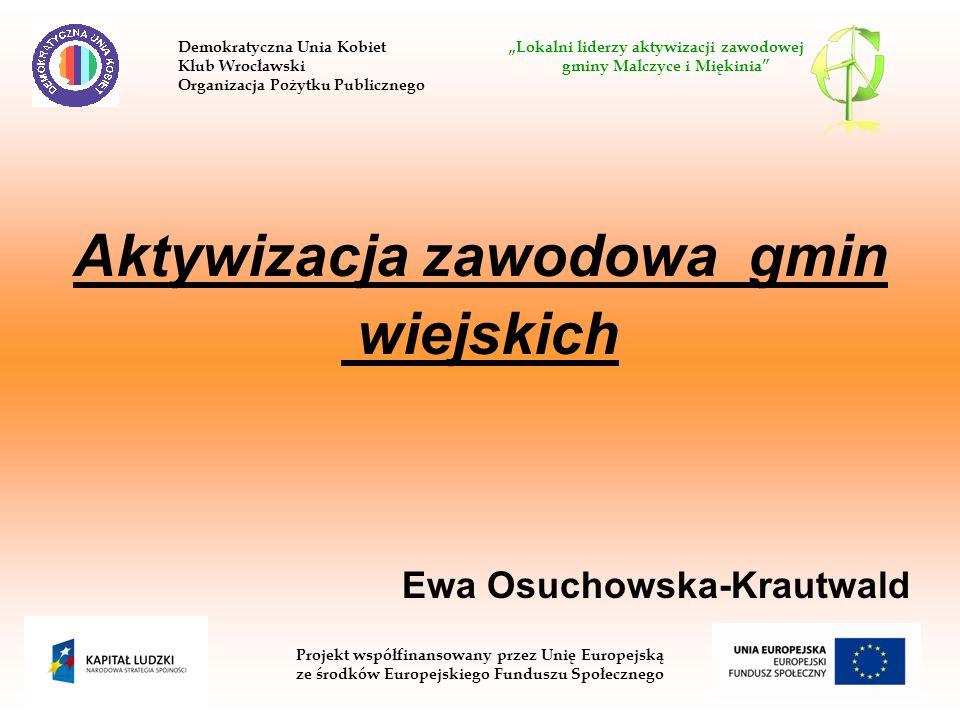 Aktywizacja zawodowa gmin wiejskich Ewa Osuchowska-Krautwald