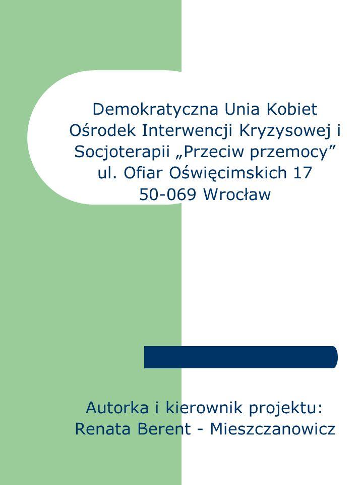 """Demokratyczna Unia Kobiet Ośrodek Interwencji Kryzysowej i Socjoterapii """"Przeciw przemocy ul."""