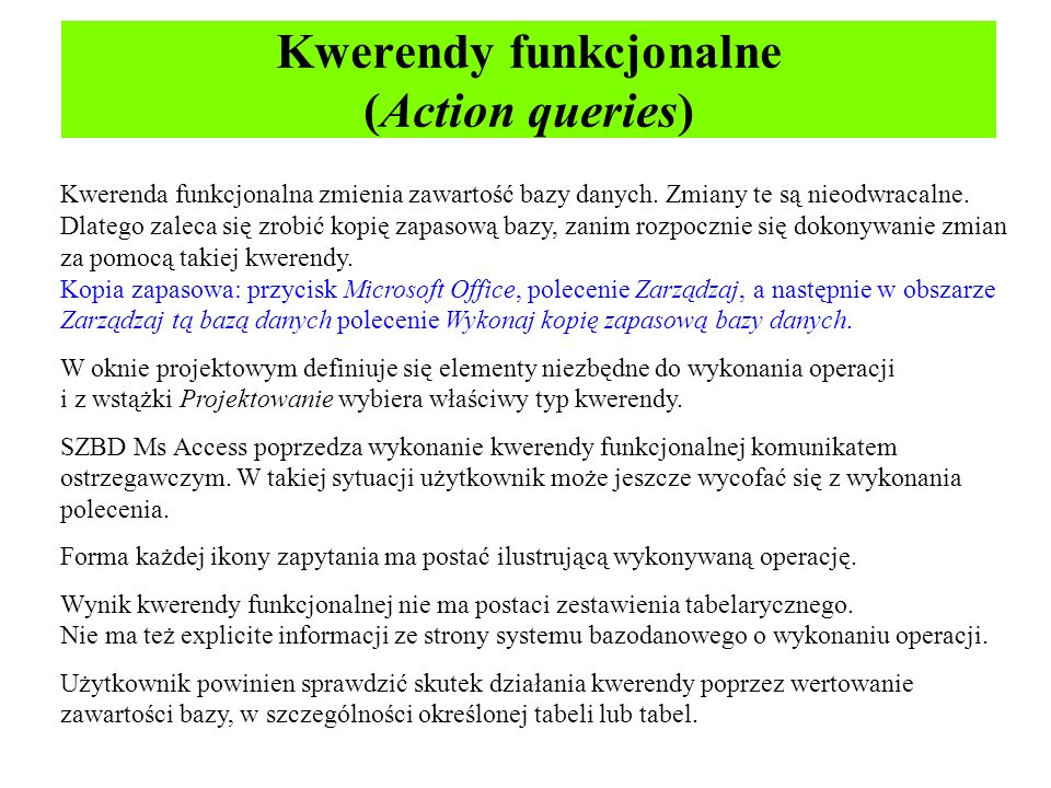 Kwerendy funkcjonalne (Action queries)