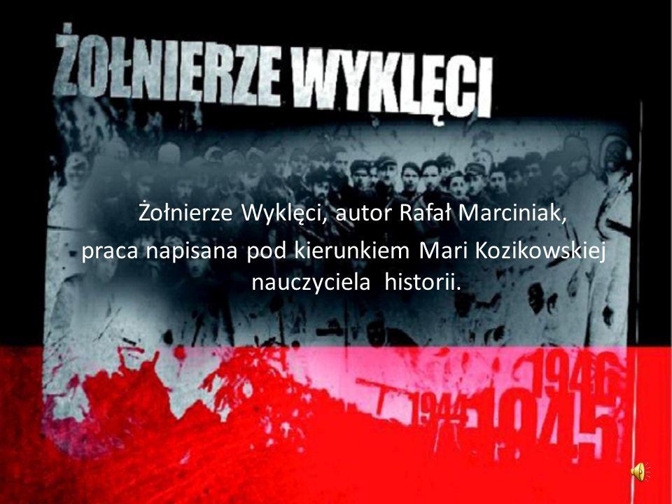 Żołnierze Wyklęci, autor Rafał Marciniak,