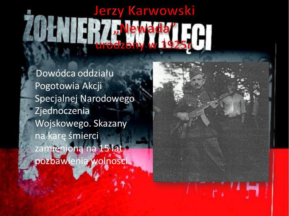 """Jerzy Karwowski """"Newada urodzony w 1925r."""