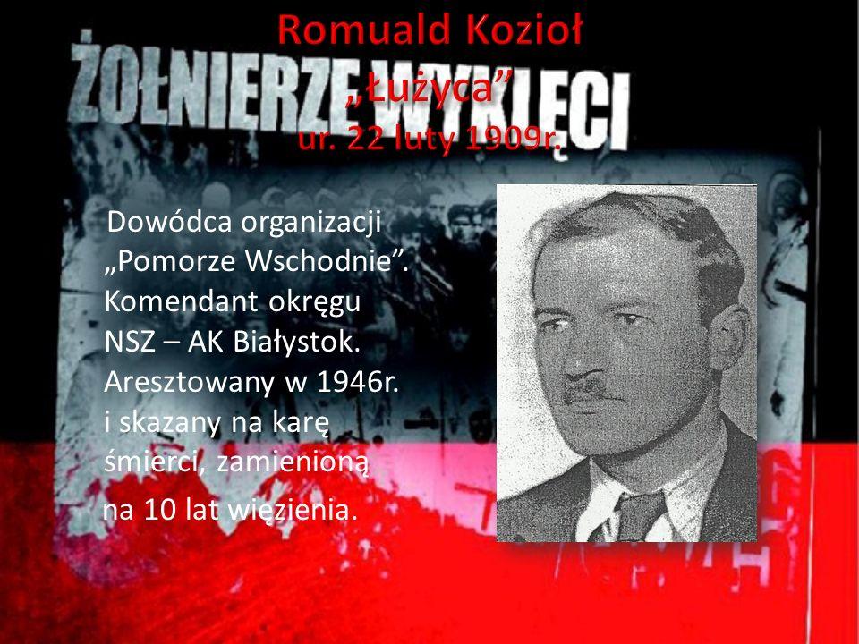 """Romuald Kozioł """"Łużyca ur. 22 luty 1909r."""