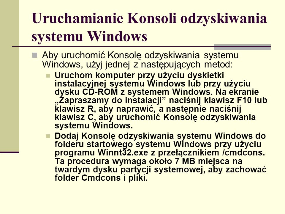 Uruchamianie Konsoli odzyskiwania systemu Windows