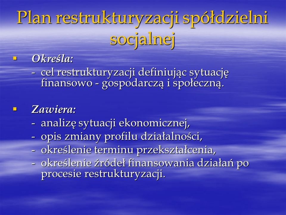 Plan restrukturyzacji spółdzielni socjalnej