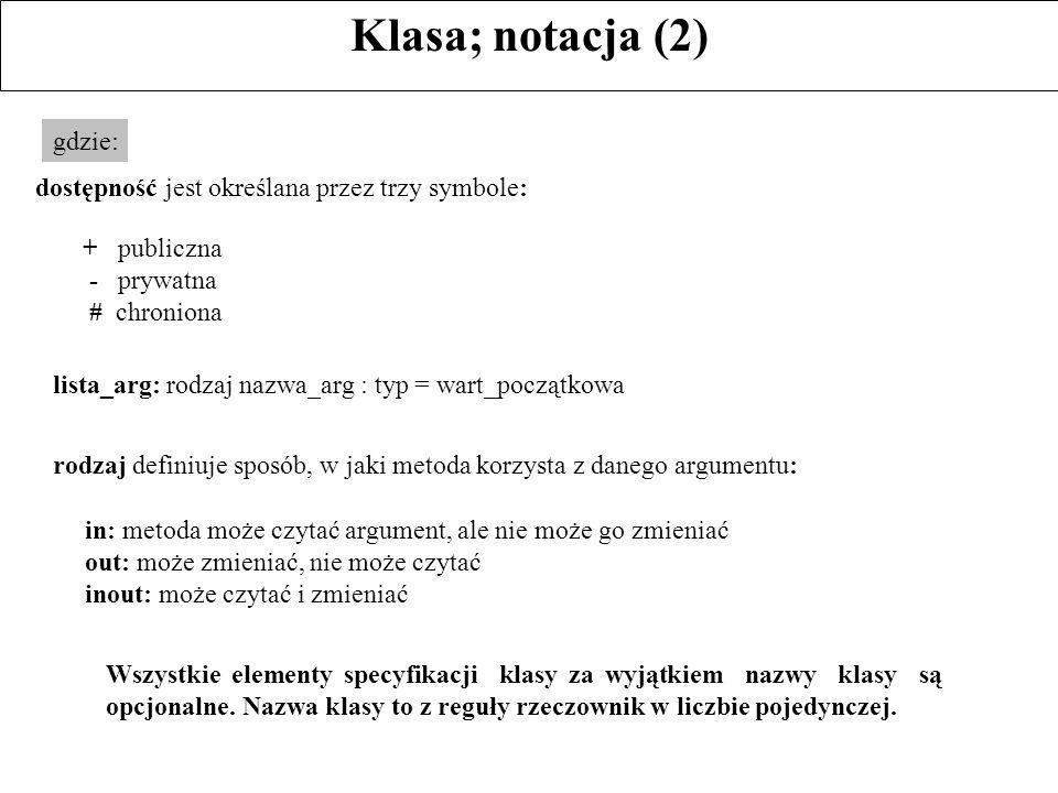 Klasa; notacja (2) gdzie: