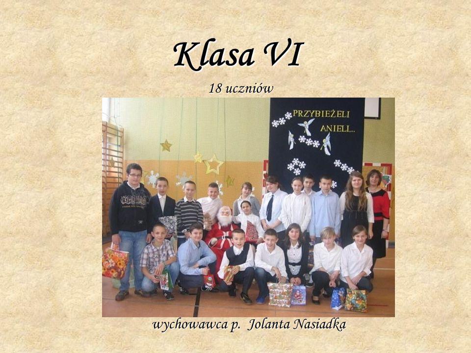 Klasa VI 18 uczniów wychowawca p. Jolanta Nasiadka