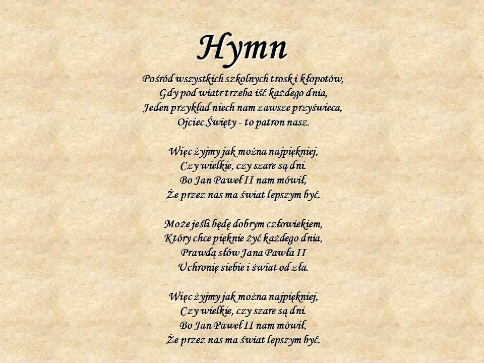 Hymn Pośród wszystkich szkolnych trosk i kłopotów,