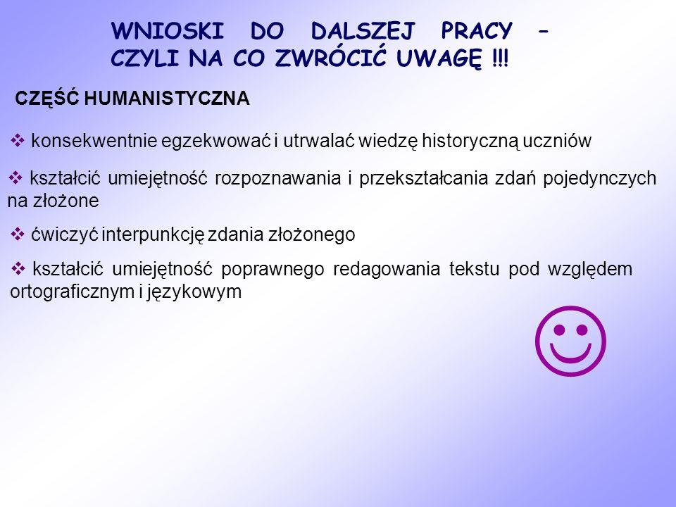  WNIOSKI DO DALSZEJ PRACY – CZYLI NA CO ZWRÓCIĆ UWAGĘ !!!