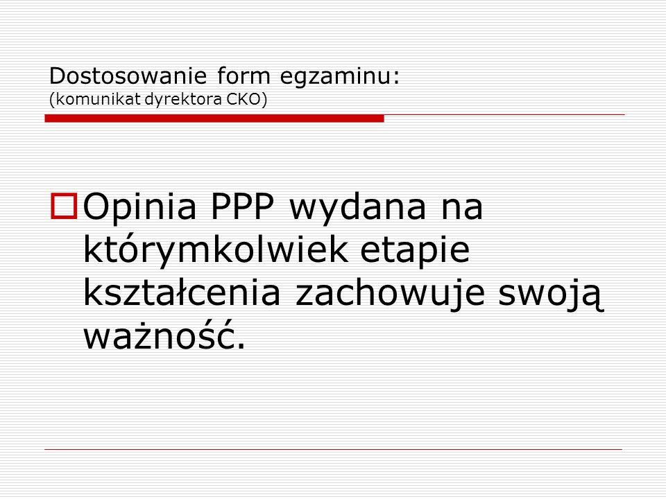 Dostosowanie form egzaminu: (komunikat dyrektora CKO)