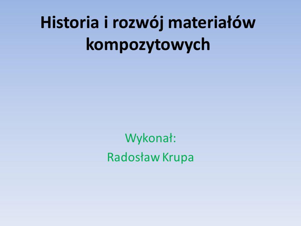 Historia i rozwój materiałów kompozytowych
