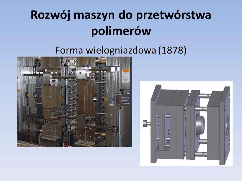 Rozwój maszyn do przetwórstwa polimerów
