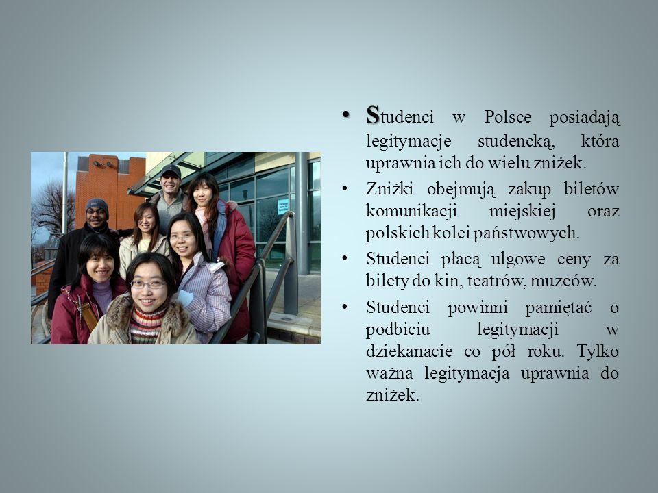 Studenci w Polsce posiadają legitymacje studencką, która uprawnia ich do wielu zniżek.