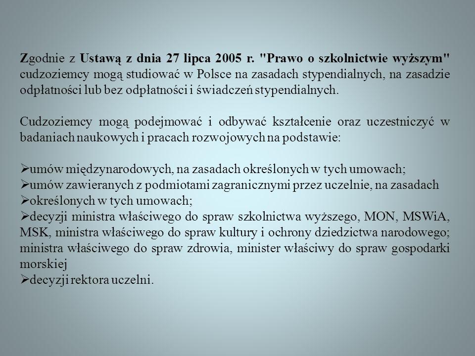 Zgodnie z Ustawą z dnia 27 lipca 2005 r