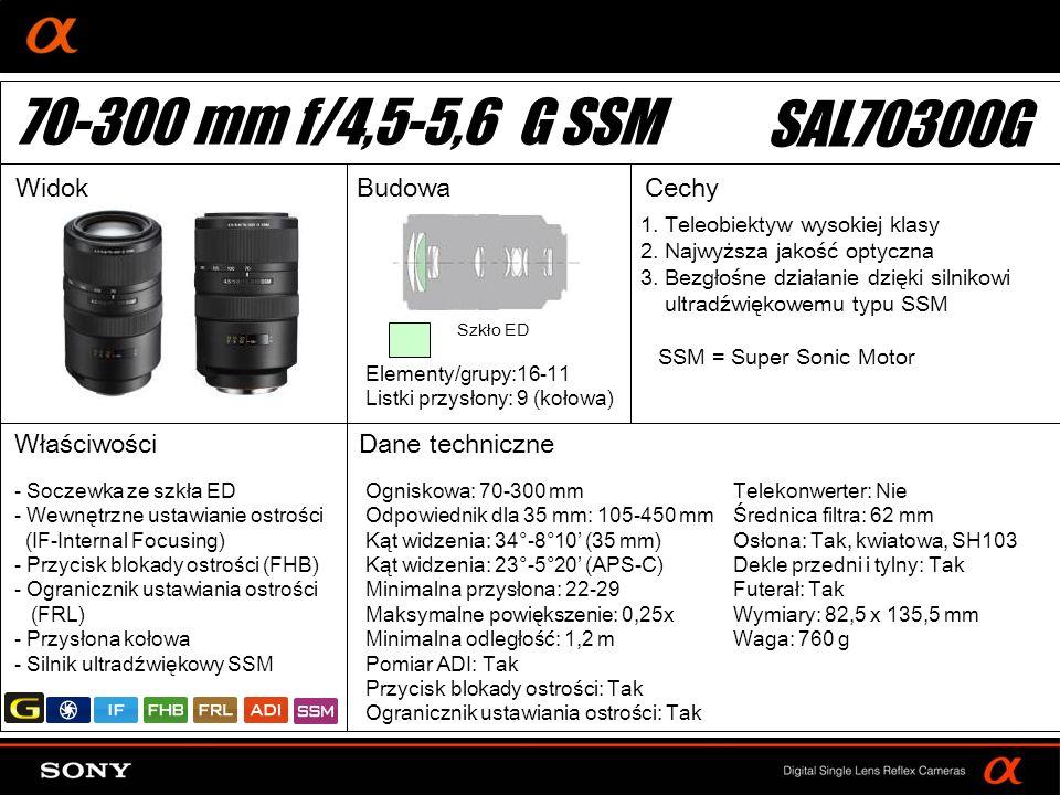 70-300 mm f/4,5-5,6 G SSM SAL70300G Widok Budowa Cechy Właściwości