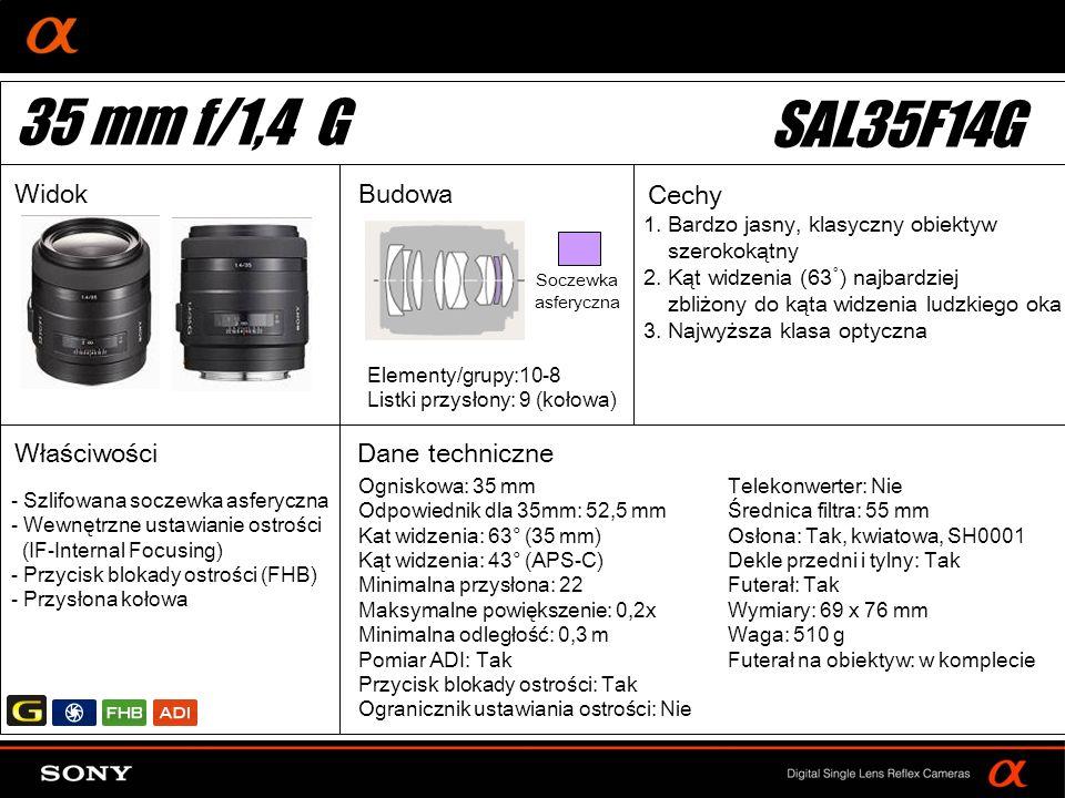 35 mm f/1,4 G SAL35F14G Widok Budowa Cechy Właściwości Dane techniczne