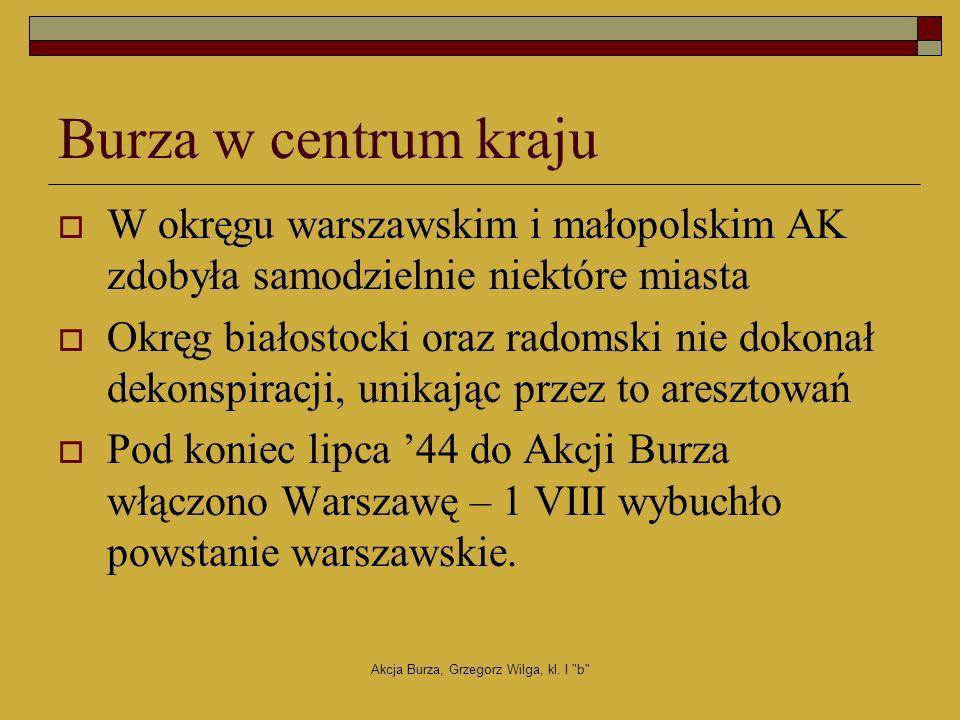 Akcja Burza, Grzegorz Wilga, kl. I b