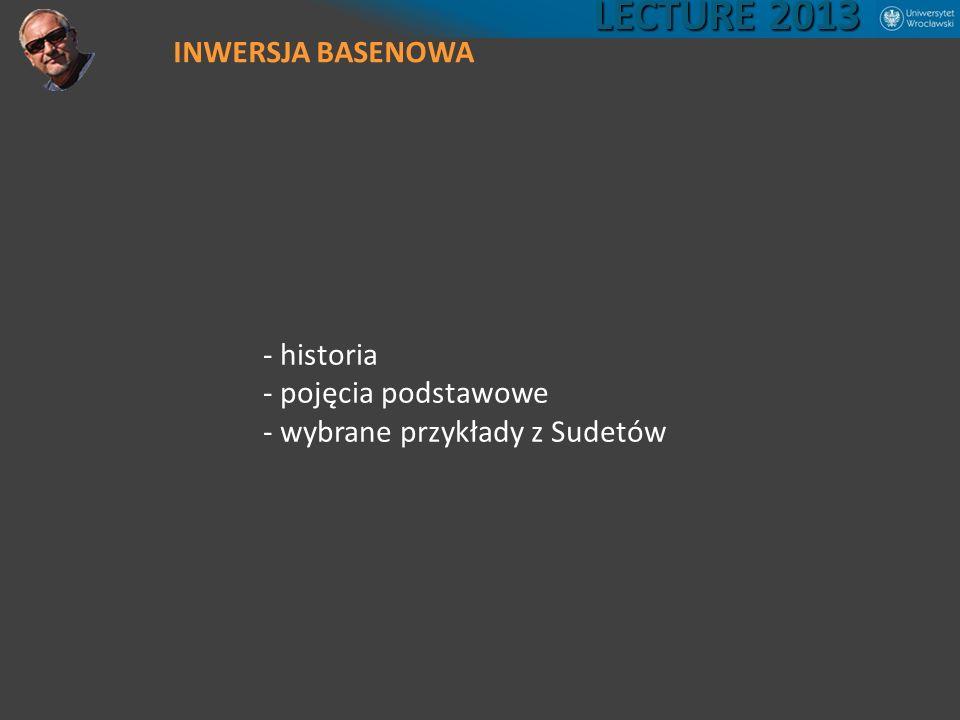LECTURE 2013 INWERSJA BASENOWA - historia - pojęcia podstawowe