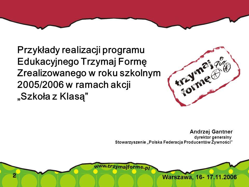 Przykłady realizacji programu Edukacyjnego Trzymaj Formę