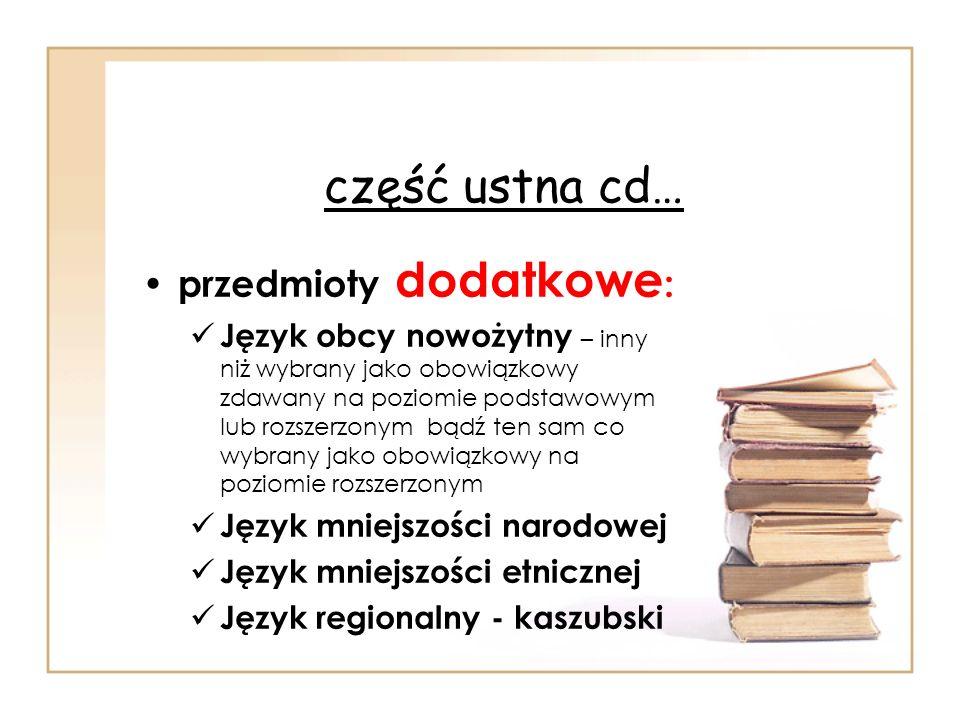 część ustna cd… przedmioty dodatkowe: