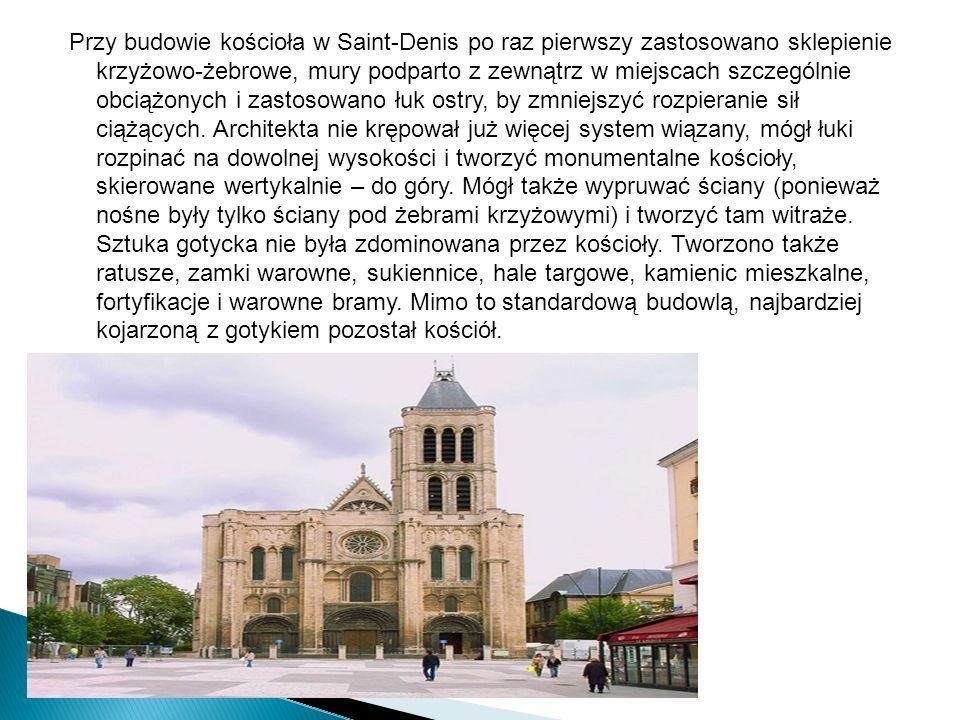 Przy budowie kościoła w Saint-Denis po raz pierwszy zastosowano sklepienie krzyżowo-żebrowe, mury podparto z zewnątrz w miejscach szczególnie obciążonych i zastosowano łuk ostry, by zmniejszyć rozpieranie sił ciążących.